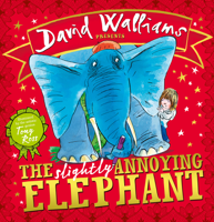 David Walliams - The Slightly Annoying Elephant  artwork