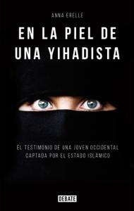 En la piel de una yihadista Book Cover