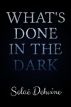 Whats Done In The Dark Season 1