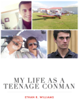 My Life as a Teenage Conman