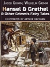 Hansel And Grethel And Other Grimms Fairy Tales