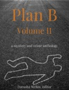 Plan B Volume II