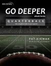 Go Deeper Quarterback