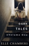 Dark Tales EVolume One