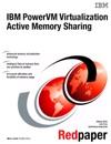 IBM PowerVM Virtualization Active Memory Sharing