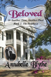 Beloved In Another Time Another Place Book 1 The Prophecy