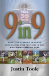 9 In 9 Nine Life Lessons Learned From Playing Nine Positions In One Nine Inning Baseball Game