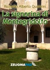 Download and Read Online La signorina di Montegridolfo