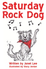 Saturday Rock Dog by Janet Lee on Apple Books