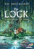 The Lock - 1. I guardiani del fiume