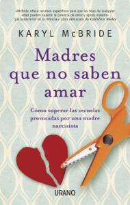 Madres que no saben amar Book Cover