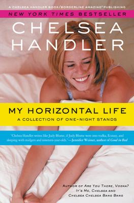 My Horizontal Life - Chelsea Handler book