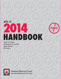 NFPA 70®, National Electrical Code® (NEC®) Handbook, 2014 Edition