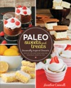 Paleo Sweets And Treats