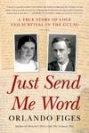 Just Send Me Word