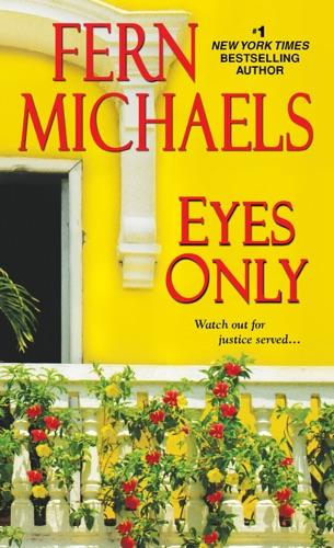 Fern Michaels - Eyes Only