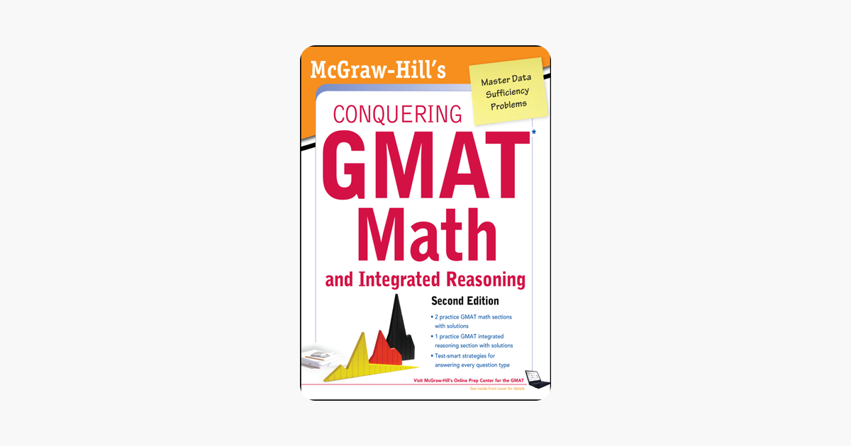 ‎McGraw-Hills Conquering the GMAT Math and Integrated Reasoning, 2nd Edition