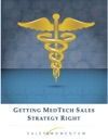 Getting MedTech Sales Strategy Right