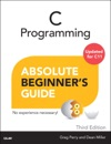 C Programming Absolute Beginners Guide 3e