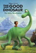 The Good Dinosaur: The Junior Novelization