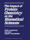 The Impact Of Protein Chemistry On The Biomedical Sciences