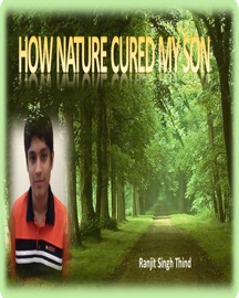 How Nature Cured My Son