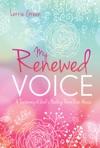 My Renewed Voice