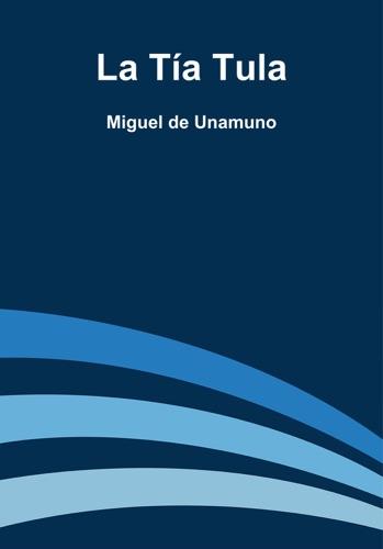 La Tía Tula E-Book Download