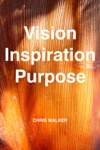 Vision Inspiration Purpose