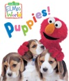 Elmos World Puppies Sesame Street