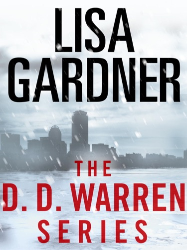 Lisa Gardner - The Detective D. D. Warren Series 5-Book Bundle