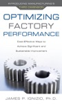 Optimizing Factory Performance Cost-Effective Ways To Achieve Significant And Sustainable Improvement