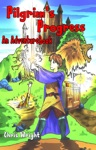 Pilgrims Progress An Adventure Book