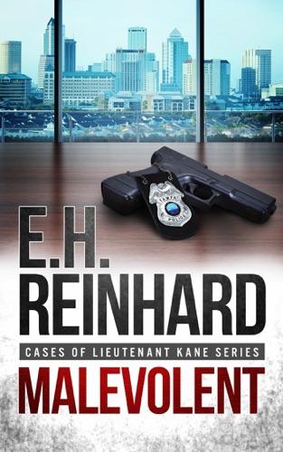 Malevolent - E.H. Reinhard - E.H. Reinhard