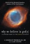 Why We Believe In Gods