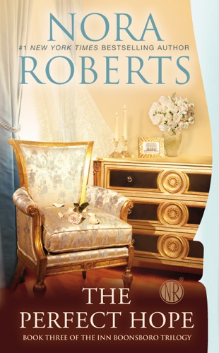 Nora Roberts - The Perfect Hope
