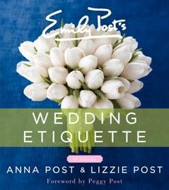 Emily Post S Wedding Etiquette 6th Edition