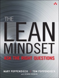 The Lean Mindset: Ask the Right Questions - Mary Poppendieck