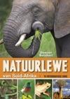 Natuurlewe Van Suid-Afrika N Fotografiese Gids