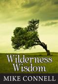 Wilderness Wisdom (4 sermons)