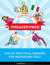 Learn Italian - PhrasePower