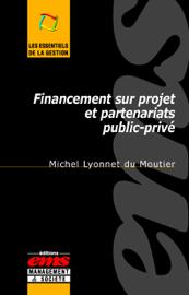 Financement sur projet et partenariats public-privé