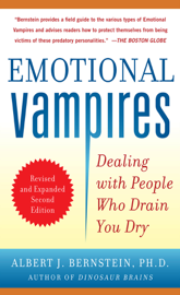 Emotional Vampires: Dealing with People Who Drain You Dry book