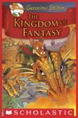 Geronimo Stilton and the Kingdom of Fantasy