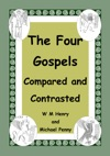 The Four Gospels Compares And Contrasted