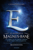 Le cronache di Magnus Bane - 10. Il corso di un amor cortese (e dei primi appuntamenti)
