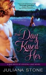 Day He Kissed Her