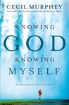Knowing God Knowing Myself