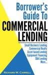Borrowers Guide To Commercial Lending