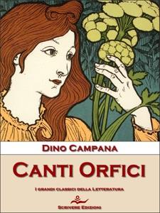 Canti Orfici da Dino Campana